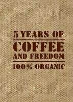 5 years of coffee and freedom (мешковина)