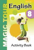 Magic Tour. Английский язык. 8 класс. Рабочая тетрадь