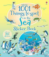 1001 Things to Spot in the Sea. Sticker Book