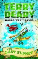 World War I Tales. The Last Flight