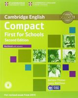 Compact First for Schools. B2. Workbook with Answers (+ CD)