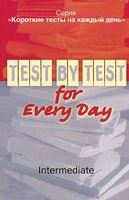 Короткие тесты на каждый день. Intermediate