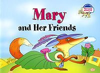 Mary and Her Friends