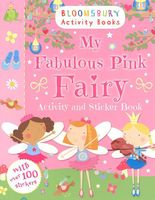 My Fabulous Pink Fairy. Activity and Sticker Book