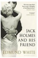Jack Holmes and His Friend