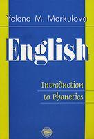 English: Introduction to Phonetics / Английский язык. Введение в курс фонетики
