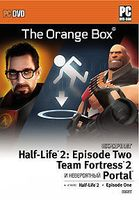 Half-Life 2.The Orange Box: Half-Life 2; Half-Life 2: Episode One; Half-Life 2: Episode Two; Portal; Team Fortress 2