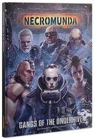 Warhammer Necromunda. Gangs of the Underhive