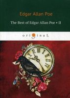 The Best of Edgar Allan Poe. Volume 2