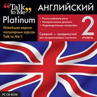 Talk to Me Platinum. Английский язык. Уровень 2