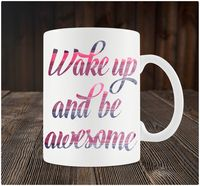 """Кружка """"Wake up and be awesome"""" (art. 74)"""