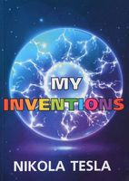 My Inventions (м)