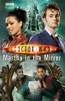 Doctor Who. Martha in the Mirror (Book 49)