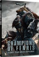 """Warhammer 40000 """"Champions of Fenris - A Codex: Space Wolves supplement"""" (EN)"""