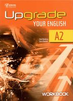 Upgrade Your English A2. Workbook