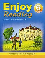 Enjoy Reading. 6 класс