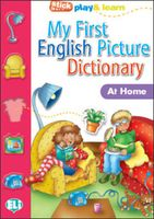 My First English Picture Dictionary: At Home