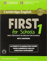 Cambridge English. First 1 for Schools. Student`s Book with Answers (+ 2 CD)
