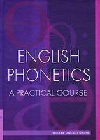 English Phonetics. A Practical Course