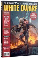 Warhammer Magazine. White Dwarf: March 2019