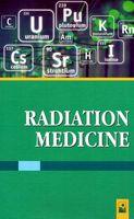 Радиационная медицина. Учебное пособие для иностранных студентов