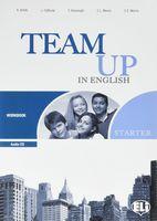 Team Up in English Starter: Workbook (+ CD)